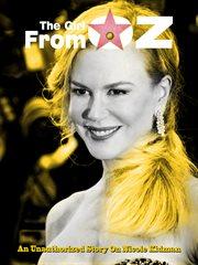 Nicole Kidman – the Girl From Oz