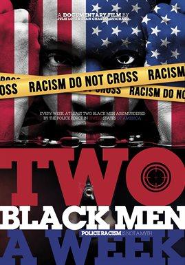 Two Black Men A Week