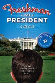 Freshman for president cover image