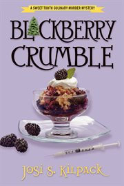 Blackberry crumble: a culinary mystery cover image
