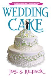 Wedding cake: a culinary mystery cover image