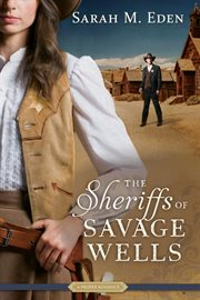 The sheriffs of Savage Wells cover image