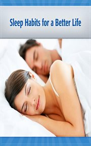 Sleep Habits for A Better Life