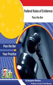 Federal Rules of Evidence: Pass the Bar