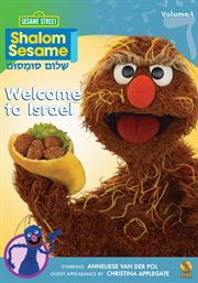 Shalom sesame. Volume 1, Welcome to Israel cover image