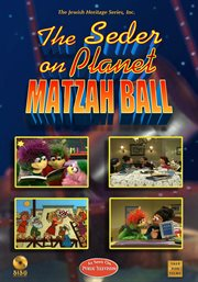The Seder on Planet Matzah Ball