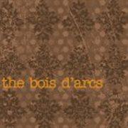 """The Bois D""""arcs"""