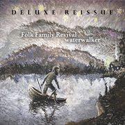 Water Walker (deluxe Reissue)