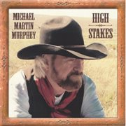 High Stakes - Cowboy Songs Vii