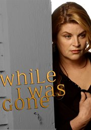 While I was gone cover image