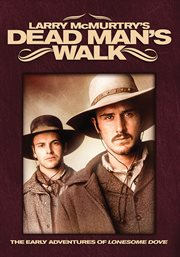 Larry McMurtry's Dead Man's Walk: The Complete Miniseries / David Arquette