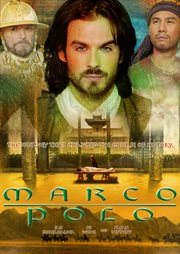 Marco Polo: The Complete Miniseries / Ian Somerhalder