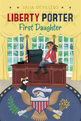 Cover image for Liberty Porter, First Daughter