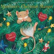 Mortimer's Christmas manger cover image