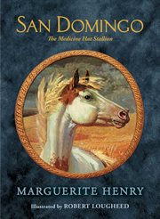 San Domingo : the medicine hat stallion cover image