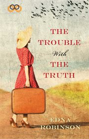 The trouble with the truth cover image