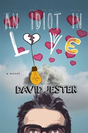 An idiot in love : a novel cover image