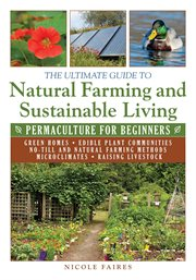 The ultimate guide to natural farming and sustainable living. Permaculture for Beginners cover image