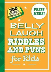 Belly laugh riddles and puns for kids cover image