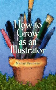 How to grow as an illustrator cover image