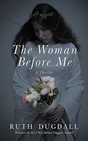 The woman before me : a thriller cover image