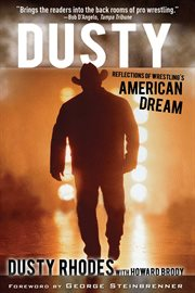 Dusty : reflections of wrestling's American dream cover image