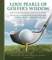 1,001 pearls of golfers' wisdom : advice and knowledge, from tee to green cover image