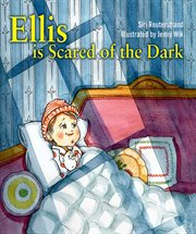 Ellis is scared of the dark cover image