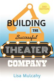 Building the successful theater company cover image