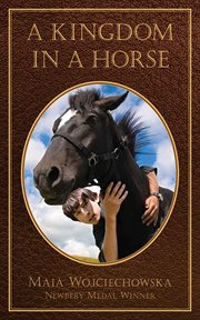 A Kingdom in a Horse cover image