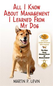 All I know about management I learned from my dog cover image