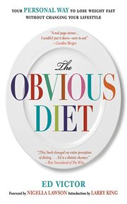 The obvious diet : your personal way to lose weight fast cover image