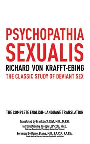 Psychopathia sexualis : the classic study of deviant sex cover image
