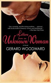 Letters from an Unknown Woman : a Novel cover image
