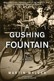 A gushing fountain : a novel cover image