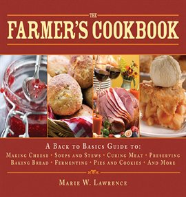 Cover image for The Farmer's Cookbook