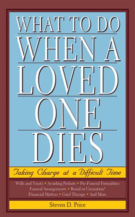 Cover image for What to Do When a Loved One Dies