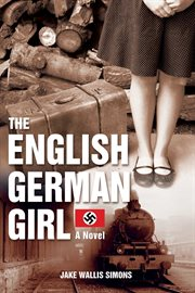 The English German girl : a novel cover image
