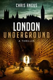London Underground : A Thriller cover image