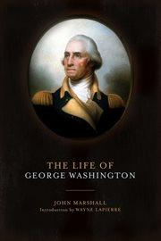 The life of George Washington cover image