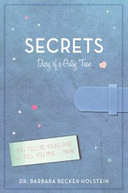Secrets : diary of a gutsy teen cover image