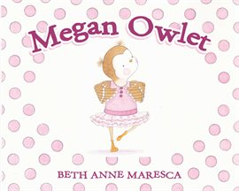 Cover image for Megan Owlet