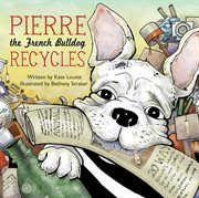 Pierre the French bulldog recycles cover image