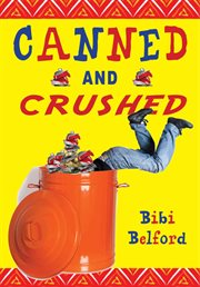 Canned and crushed cover image