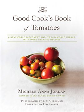 Cover image for The Good Cook's Book of Tomatoes