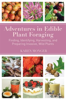 Cover image for Adventures in Edible Plant Foraging