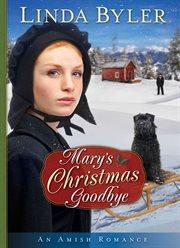 Mary's Christmas goodbye cover image