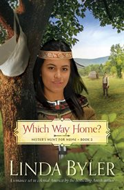 Which way home? : Hester's hunt for home bk. 2 cover image