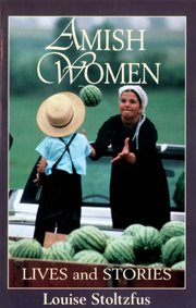 Amish women : lives and stories cover image