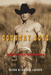 Country boys : wild gay erotica cover image